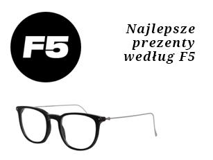 Najlepsze prezenty według F5
